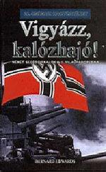 Vigyázz, kalózhajó! - 20. századi hadtörténet