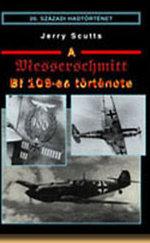 A Messerschmitt Bf 109-es története