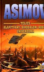 Asimov Teljes Alapítvány Birodalom Robot Univerzuma 4.