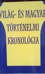 Világ-és magyar történelmi kronológia