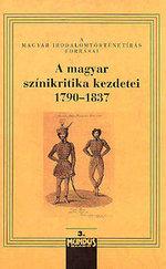 A magyar színikritika kezdetei I-III.kötet