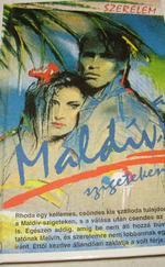 Szerelem a Maldív-szigeteken