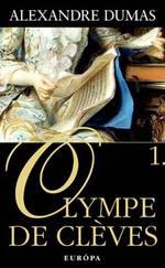 Olympe De Cléves I.-II.