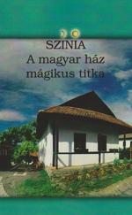 A magyar ház mágikus titka - magyar térrendezés