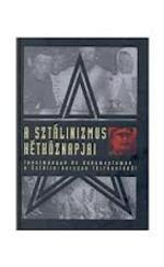 A sztálinizmus hétköznapjai