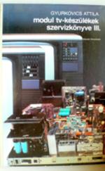 Modul TV készülékek szervizkönyve III