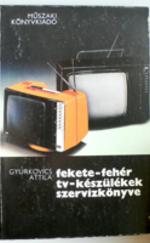 Fekete-Fehér TV készülékek szervizkönyve