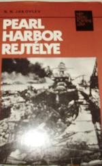 Pearl Harbor rejtélye