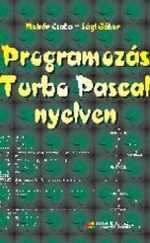 Sági Gábor: Programozás Turbo PAscal nyelven