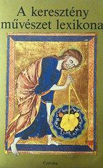 A keresztény művészet lexikona