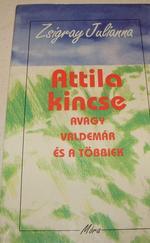 Attila kincse avagy Valdemár és a többiek