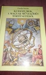 Kuriózumok a magyar művelődés történetéből