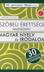 Szóbeli érettségi nagykönyv magyar nyelv és irodalom