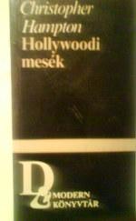 Hollywoodi mesék - Három színmű