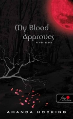 My Blood approves-a vér szava