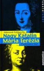 Nagy Katalin - Mária Terézia
