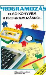 Első könyvem a programozásról / a lézerről / chipekről / a mikrókról