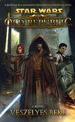 Star Wars: Veszélyes béke - 2. kötet