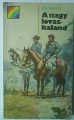 A nagy lovaskaland - Epizód az amerikai polgárháborúból
