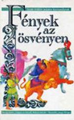 Fények az ösvényen (Zsidó folklór minden korosztálynak négytől tizenkét éves korig)