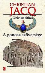 Ozirisz titkai II. A gonosz szövetsége