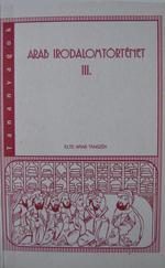 Arab Irodalomtörténet III.