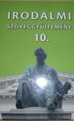 Színes irodalom szöveggyűjtemény 10.