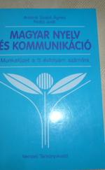 Magyar nyelv és kommunikáció munkafüzet 11.