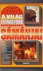 A világ legnagyobb sámánjai
