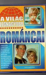 A világ legnagyobb románcai
