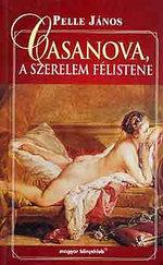 Casanova, a szerelem félistene