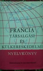 Francia társalgási és külkereskedelmi nyelvkönyv - Középfok