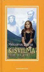 Kisvilma (film és élet)