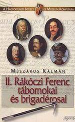 II. Rákóczi Ferenc tábornokai és brigadérosai