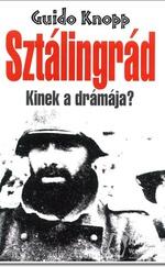 Sztálingrád - Kinek a drámája?