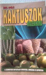 Kaktuszok kislexikona