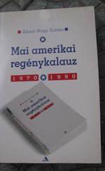 Mai amerikai regénykalauz 1970-1990