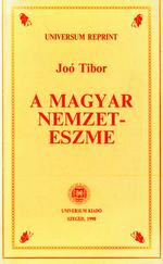 A magyar nemzeteszme (hasonmás kiadás)