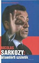 Nicolas Sarkozy: államférfi születik