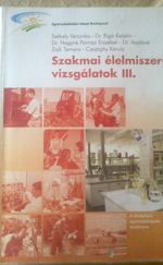 Szakmai élelmiszer vizsgálatok III.