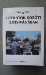 Elefántok között Botswanaban