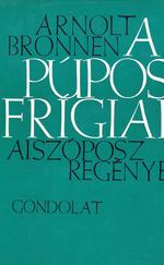 A púpos frígiai – Aiszóposz regénye