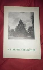 A Szarvasi arborétum