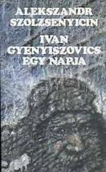 Ivan Gyeniszovics egy napja
