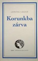 Magyar alakok - Korunkba zárva