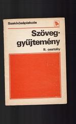 Irodalmi szöveggyűjtemény szakközépiskolák II. osz