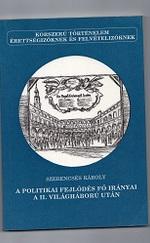 A politikai fejlődés fő iránya a II. világháború után