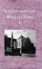 Halálfiai I-II. - Kritikai kiadás