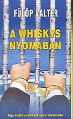 A whiskys nyomában
