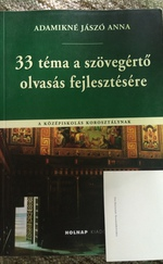 33 téma a szövegértő olvasás fejlesztésére